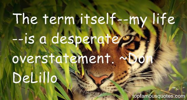 Quotes About Overstatement