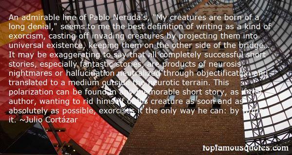 Quotes About Pablo Neruda