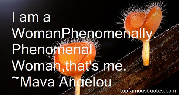 Quotes About Phenomenal Woman
