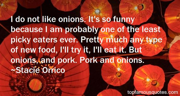 Quotes About Picky Eaters