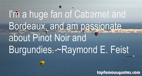 Quotes About Pinot Noir
