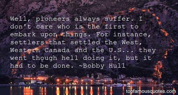 Quotes About Pioneers