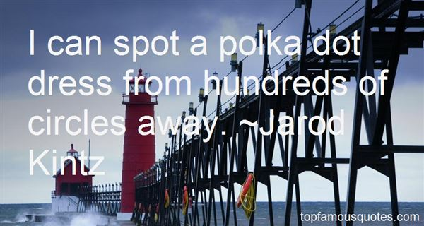 Quotes About Polka
