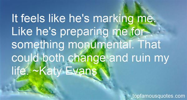 Quotes About Preparing For Change