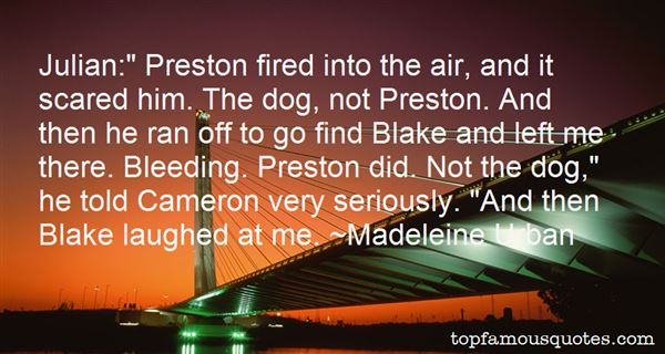 Quotes About Preston