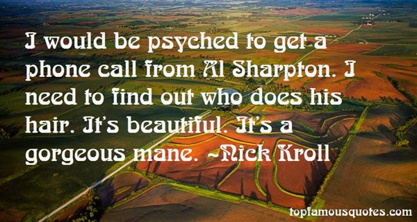 Quotes About Psyched
