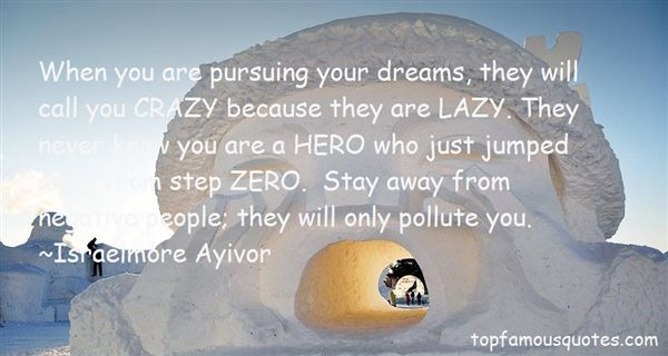 Quotes About Pursuing Your Dreams