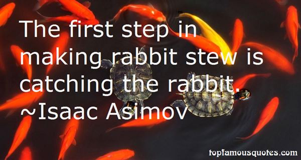 Quotes About Rabbit Stew
