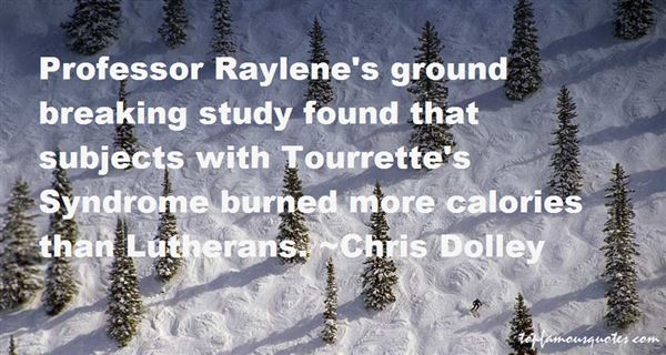 Quotes About Raylene