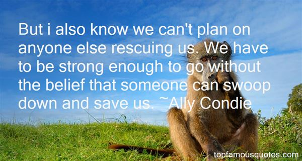 Quotes About Rescuing Someone