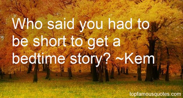 Quotes About Short Bedtime