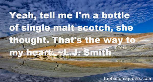 Quotes About Single Malt Scotch