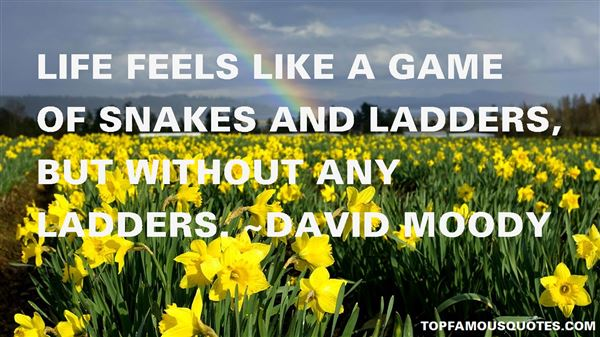 Quotes About Snakes And Ladders
