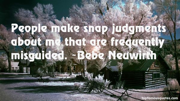 Quotes About Snap Judgments