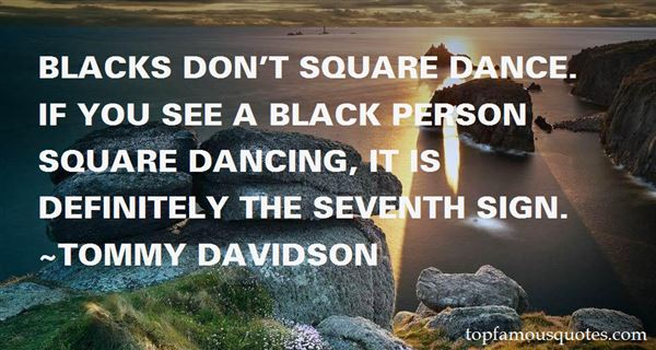 Quotes About Square Dancing