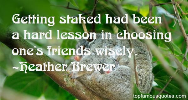 Quotes About Staked