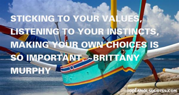 Quotes About Sticking To Your Values