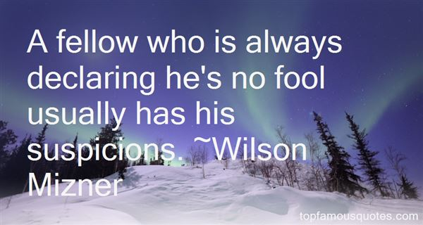 Quotes About Suspicions