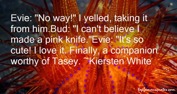 Quotes About Tasey