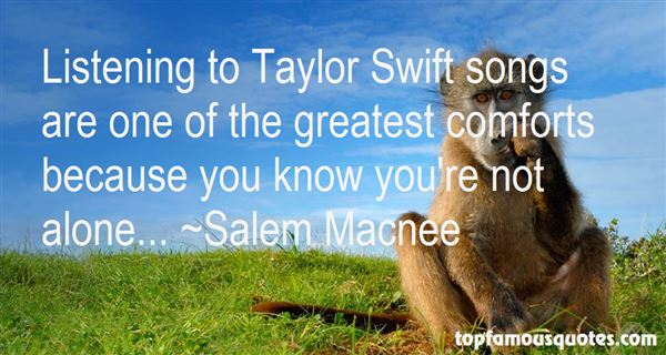 Quotes About Taylor Swift Songs