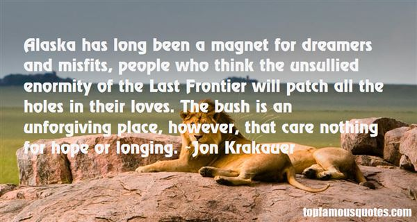 Quotes About The Last Frontier