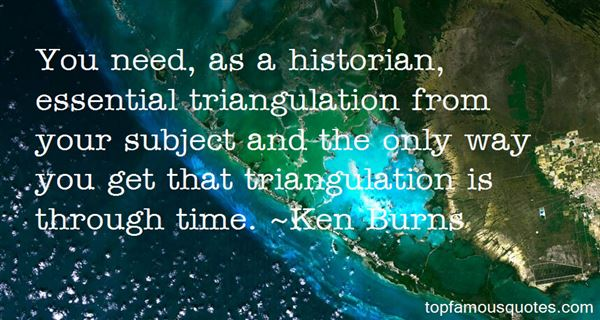 Quotes About Triangulation