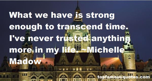 Quotes About Trusted