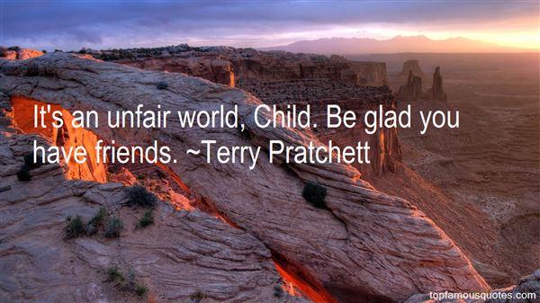 Quotes About Unfair Friends