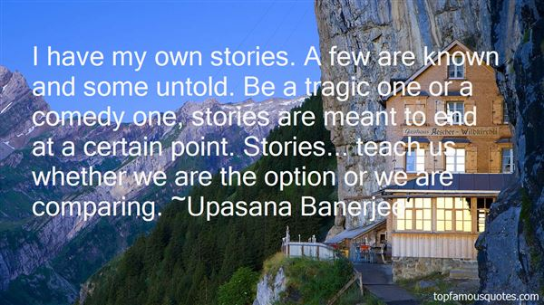 Quotes About Untold Stories