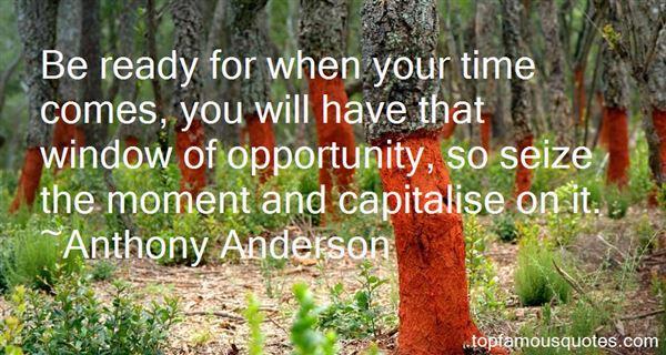 Quotes About Window Of Opportunity