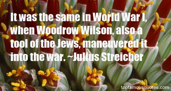 Quotes About Woodrow Wilson