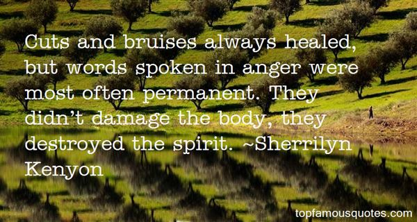 Quotes About Words Spoken In Anger