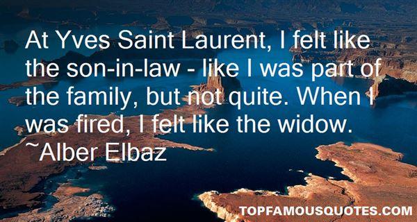Quotes About Yves Saint Laurent