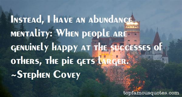 Quotes About Abundance Mentality