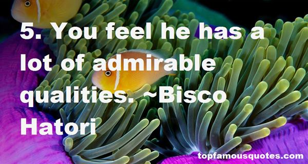 Quotes About Admirable Qualities