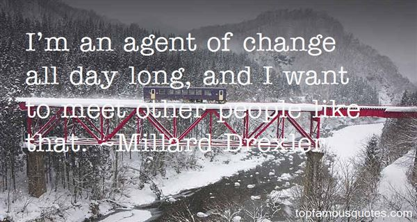 Quotes About Agent Of Change