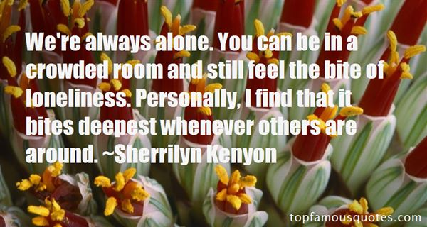Quotes About Alone In A Crowd