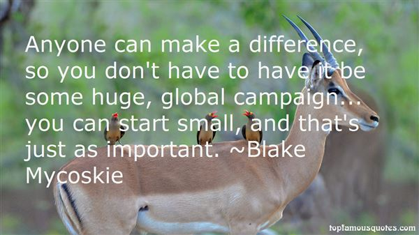 Quotes About Anyone Can Make A Difference