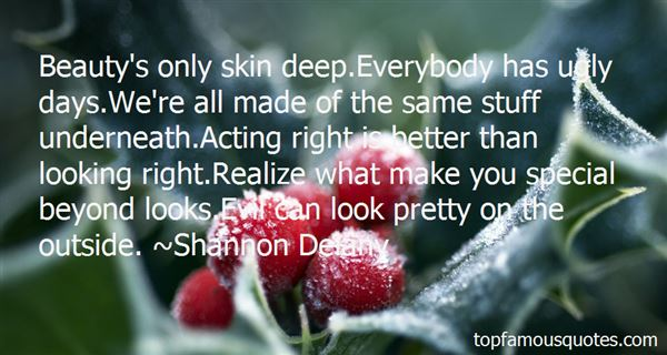 Quotes About Beauty Underneath