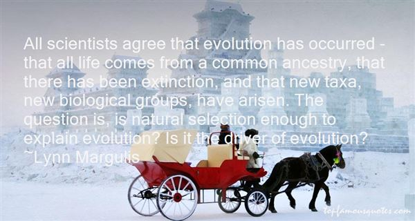 Quotes About Biological Evolution