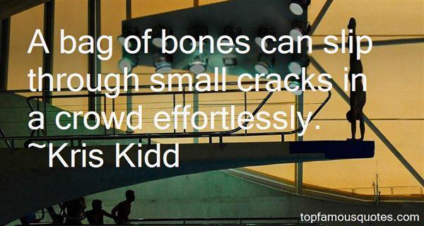 Quotes About Bones