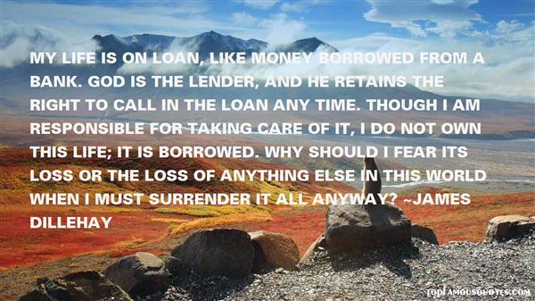 Quotes About Borrowed Life