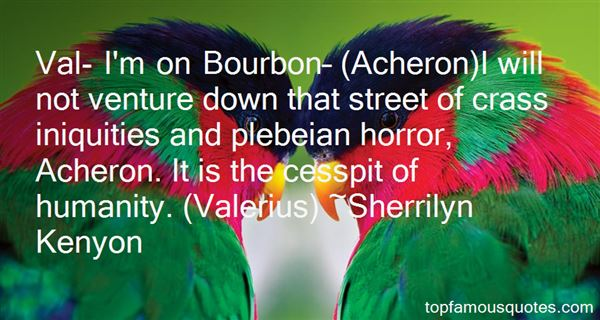 Quotes About Bourbon Street