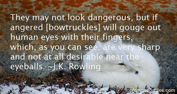 Quotes About Bowtruckles