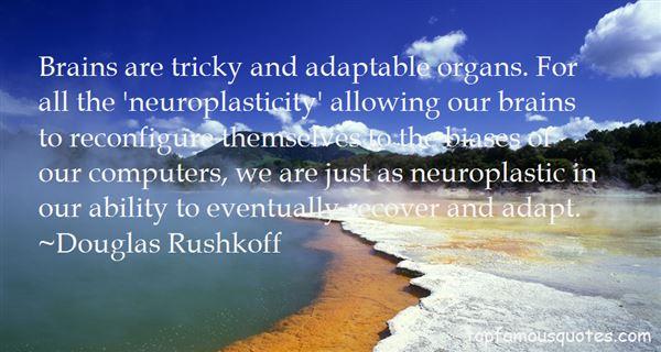 Quotes About Brain Plasticity