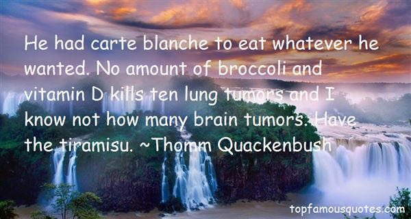 Brain Tumors Quotes: best 1 famous quotes about Brain Tumors