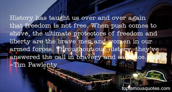 Quotes About Bravery And Sacrifice