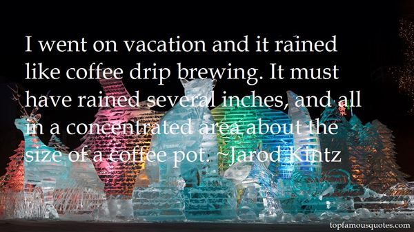 Quotes About Brewing Coffee