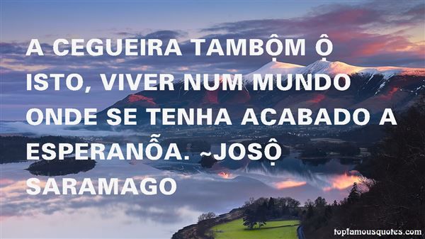 Quotes About Cegueira