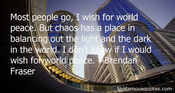 Quotes About Chaos And Peace